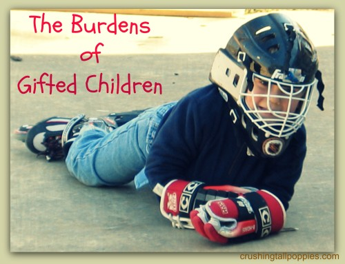 The Burdens of Gifted Children