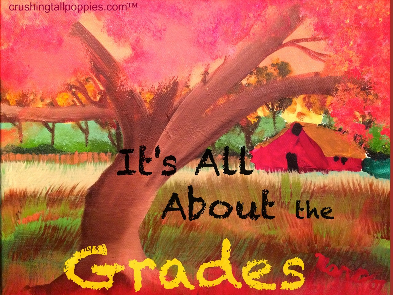 It's All About the Grades