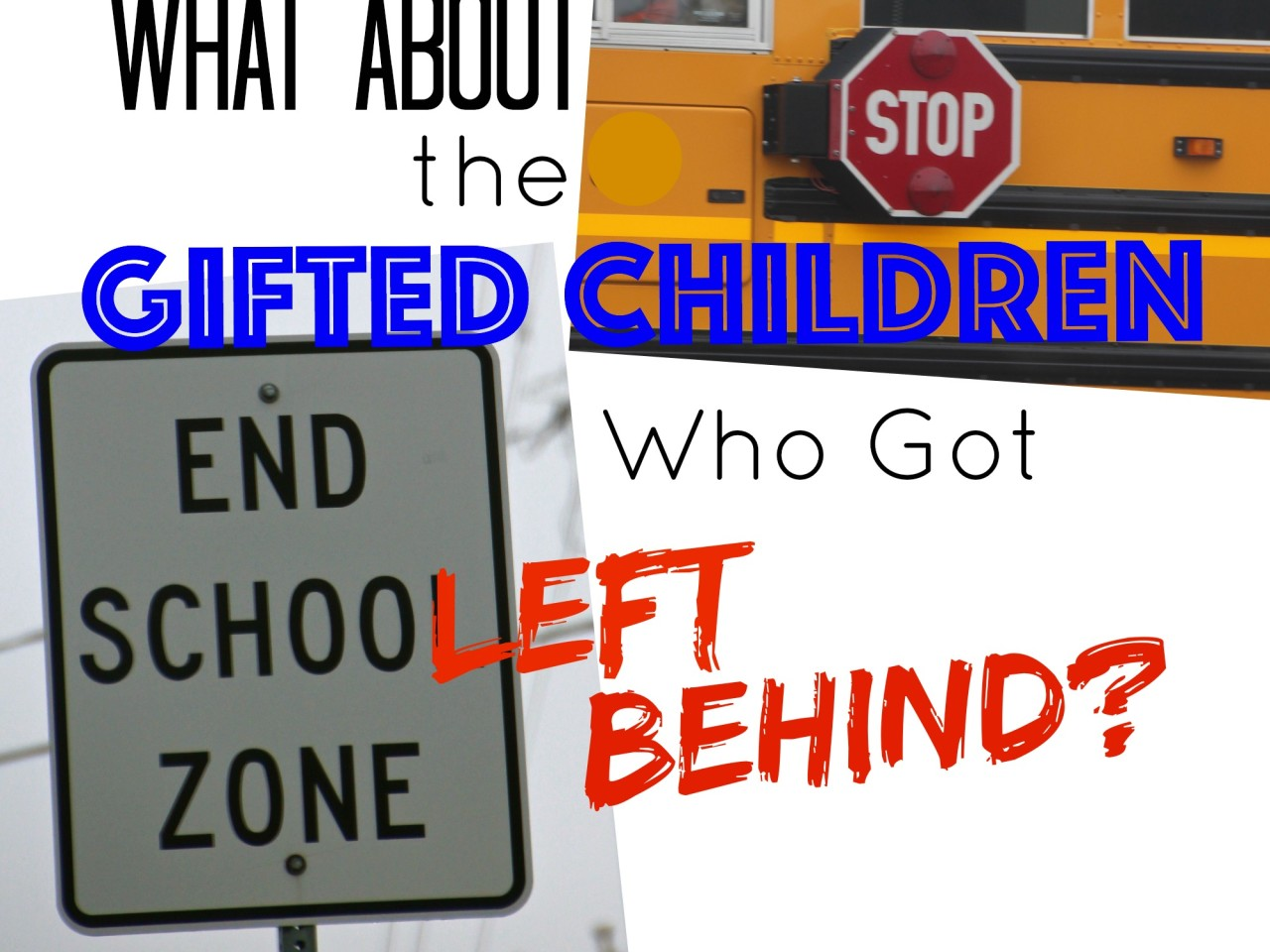 What About the Gifted Children Who Got Left Behind