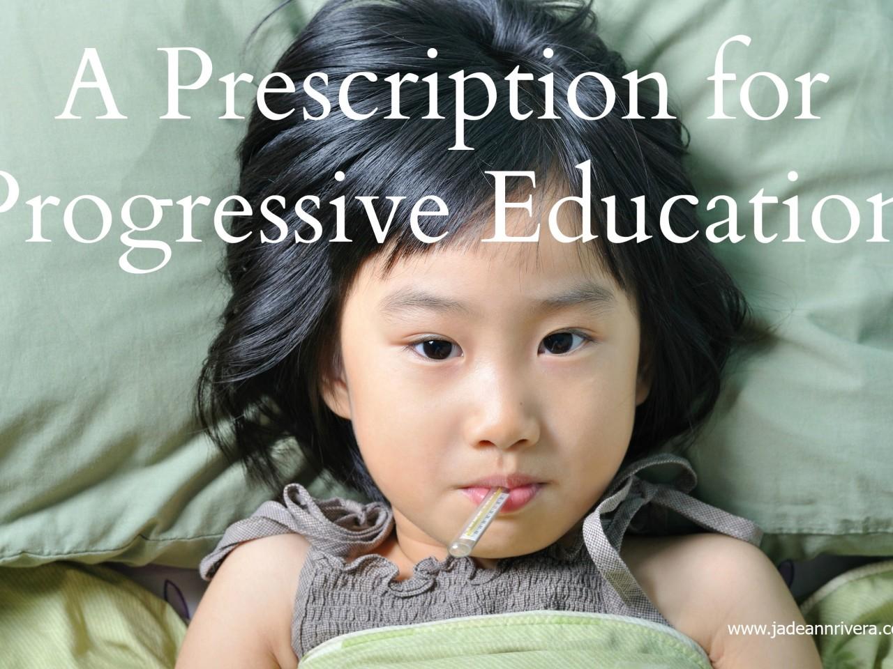 A-Precription-fro-Progressive-Education