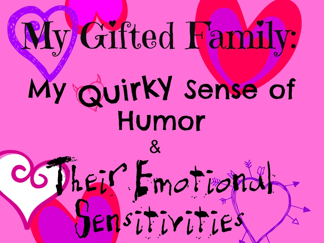 My Gifted Family