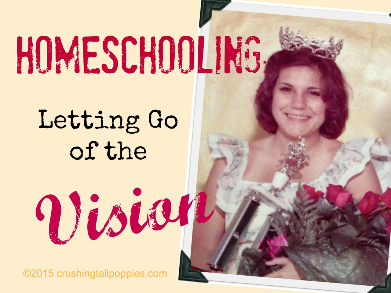Homeschooling-Letting Go of the Vision