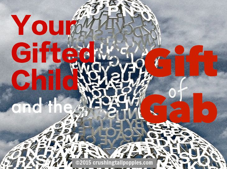 What I Want You To Know About My Gifted >> Your Gifted Child And The Gift Of Gab Crushing Tall Poppies