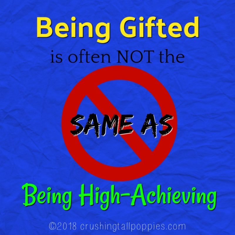 Intellectually Gifted Students Often >> Being Gifted Is Often Not The Same As Being High Achieving